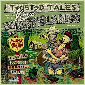 V.A. - Twisted Tales From The WasteLands Vol 3